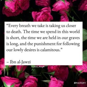 every breath we take is taking us closer to death