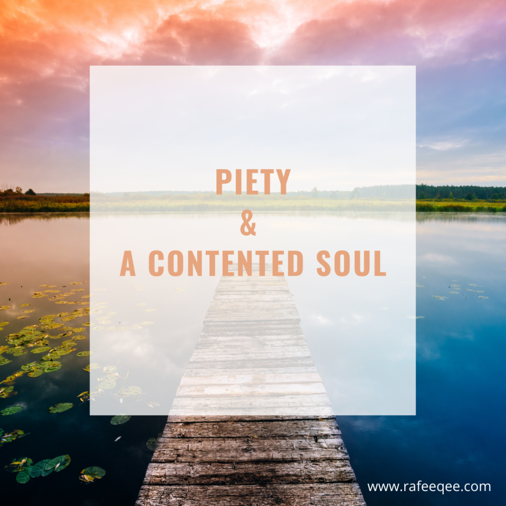 Piety and a Contented Soul