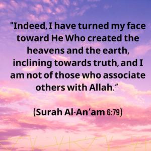 (Surah Al-An'am 6:79)